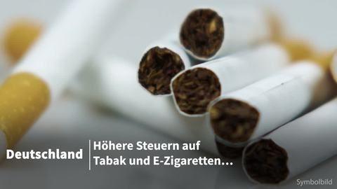 Höhere Steuern für Tabak und auch E-Zigaretten