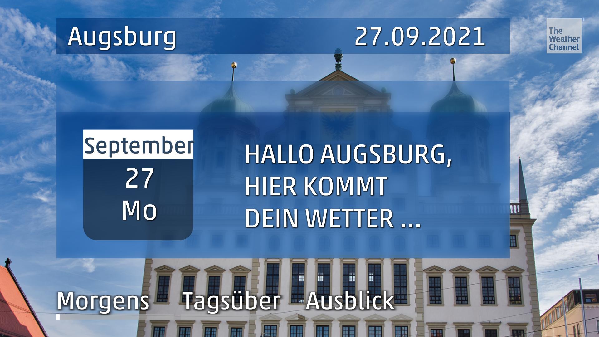 Das Wetter für Augsburg am Montag, den 27.09.2021